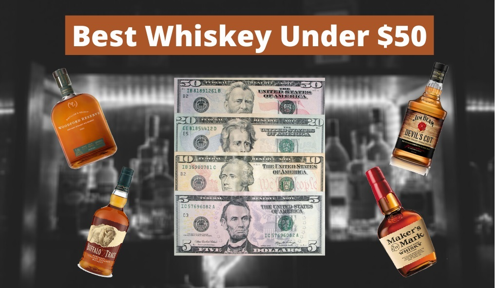 Best Whiskey Under 50 Cover Photo