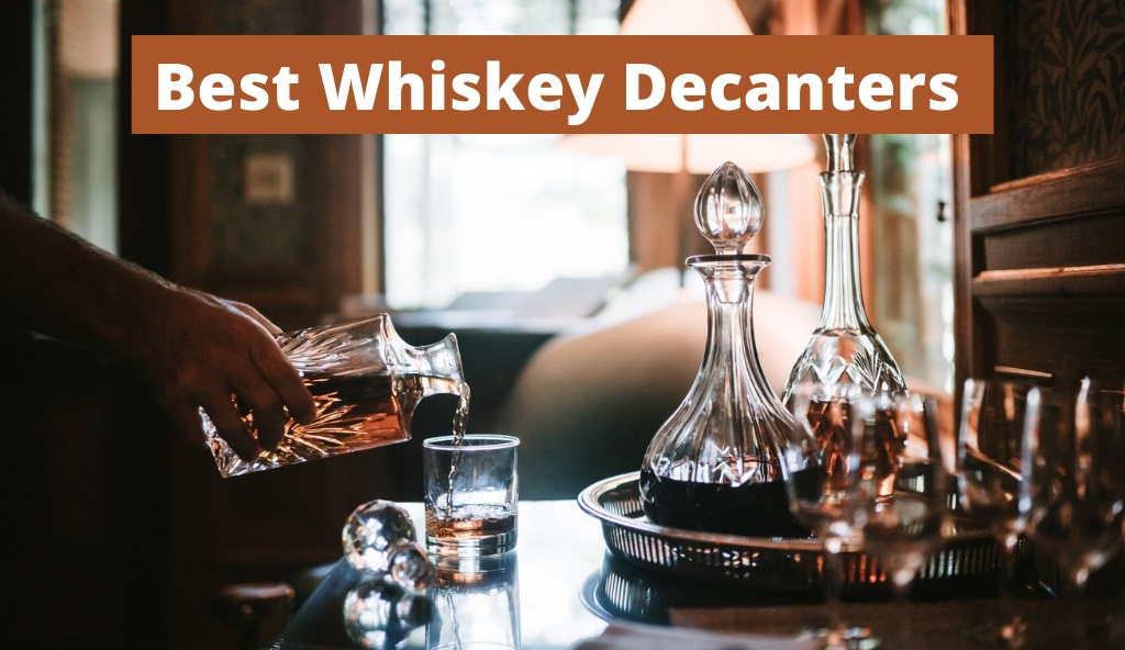 Best Whiskey Decanters Cover Photo
