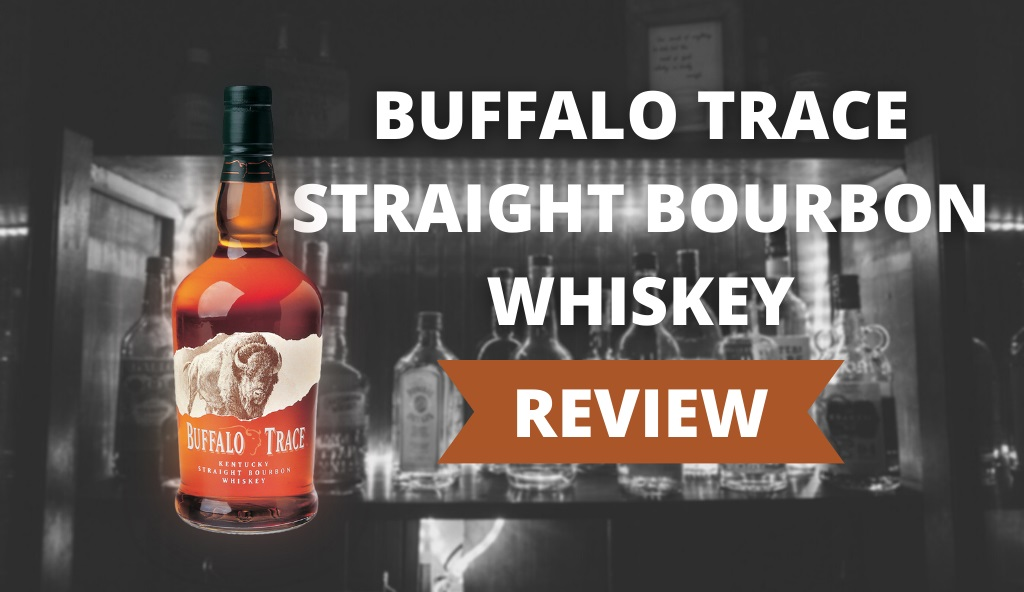 Buffalo Trace Straight Bourbon Whiskey Review Cover Photo