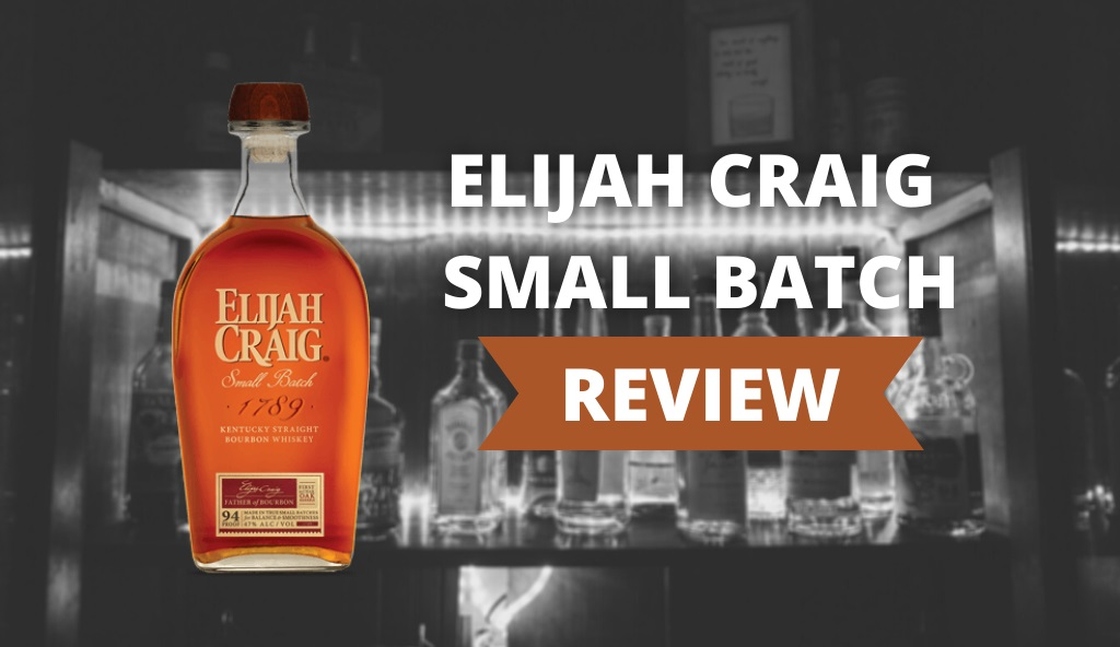 Elijah Craig Small Batch Review Cover Photo